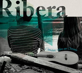 Caminos sobre un océano - Ribera