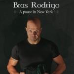 Bras Rodrigo_a pause in new york